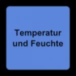 Temperatur und Feuchte
