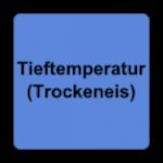 Tieftemperatur (Trockeneis)